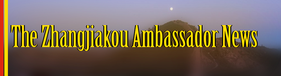 The Zhangjiakou Ambassador News